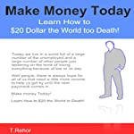 Make Money Today: Learn How to $20 the World to Death with Craigslist! | Tony Rehor
