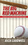 img - for Little Boys Enthralled By The Big Red Machine: A Fan Remembers one of the All Time Greatest Baseball Teams from his boyhood book / textbook / text book