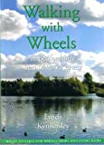 Walking with Wheels: In Bedfordshire and Milton Keynes