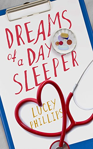 Dreams of a Day Sleeper by Lucey Phillips
