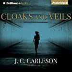 Cloaks and Veils | J. C. Carleson