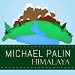 Himalaya | Michael Palin