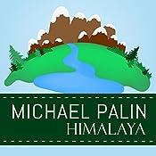 Himalaya | [Michael Palin]