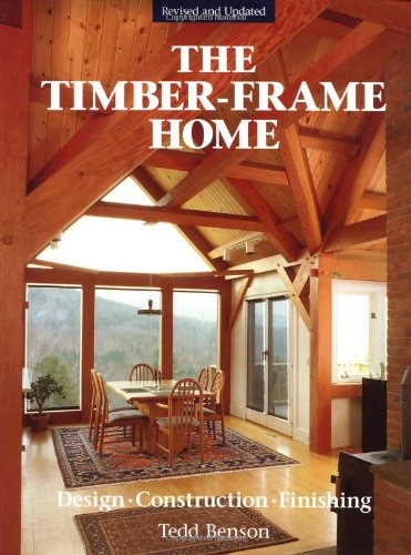 The Timber-Frame Home: Design, Construction, Finishing front-905894