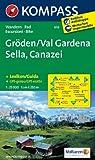 Gröden /Val Gardena /Sella /Canazei: Wanderkarte mit Kurzführer und Radrouten. GPS-genau. 1:25000. Dt. /Ital. (KOMPASS-Wanderkarten)