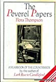 The Peverel Papers: A Yearbook of the Countryside (0712612963) by Thompson, Flora