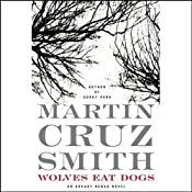 Wolves Eat Dogs | [Martin Cruz Smith]