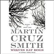 Wolves Eat Dogs | [Martin Cruz Smith]