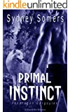 Primal Instinct: A Shapeshifter Romance (Pendragon Gargoyles)