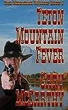 img - for Teton Mountain Fever (The Medicine Wagon) (Volume 2) book / textbook / text book