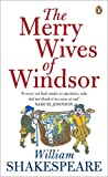 Merry Wives of Windsor (Penguin Shakespeare) (0141016477) by Shakespeare, William