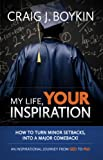 img - for My Life, Your Inspiration book / textbook / text book