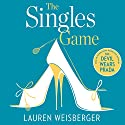 The Singles Game Audiobook by Lauren Weisberger Narrated by Heather Lind