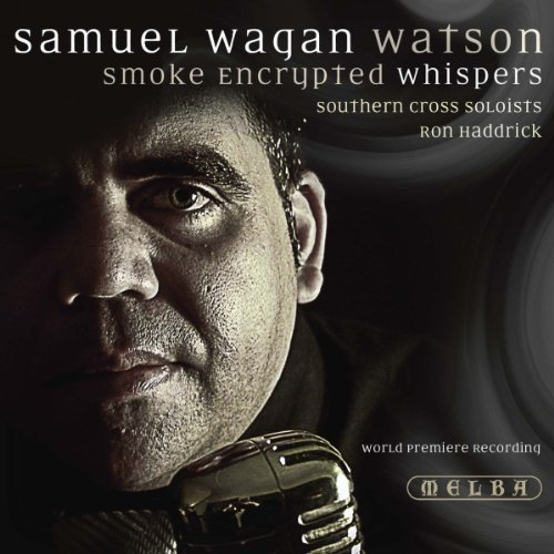 samuel-wagan-watson-smoke-encrypted-whispers-by-southern-cross-soloists