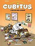 """Afficher """"Les nouvelles aventures de Cubitus n° 9<br /> L' école des chiens"""""""