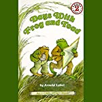 Days with Frog and Toad | Arnold Lobel