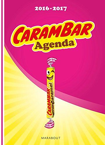 Agenda scolaire Carambar septembre 2016/ septembre 2017