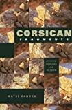 Corsican Fragments: Difference, Knowledge, and Fieldwork (New Anthropologies of Europe)