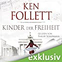 Kinder der Freiheit (Die Jahrhundert-Saga 3) (       UNABRIDGED) by Ken Follett Narrated by Philipp Schepmann