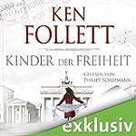 Kinder der Freiheit (Die Jahrhundert-...