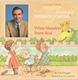 When Monsters Seem Real (A Story from Mister Roger's Neighborhood) (0394887816) by Fred Rogers