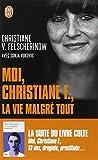 Moi, Christiane F., la vie malgré tout : Autobiographie