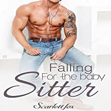 Falling for the Babysitter Audiobook by Scarlett Fox Narrated by Ruby Rivers