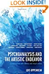 Psychoanalysis and the Artistic Endea...