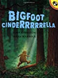 Bigfoot Cinderrrrrella (Picture Puffin Books)