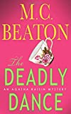 The Deadly Dance (Agatha Raisin Mysteries, No. 15) (0312304366) by M.C. Beaton