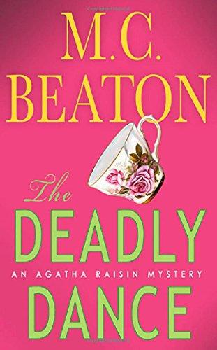 The Deadly Dance (Agatha Raisin Mysteries, No. 15)