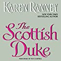 The Scottish Duke Audiobook by Karen Ranney Narrated by Tim Campbell