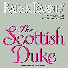 The Scottish Duke | Livre audio Auteur(s) : Karen Ranney Narrateur(s) : Tim Campbell