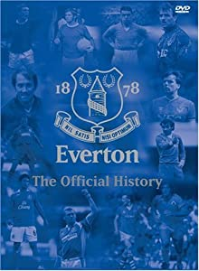 Everton - The Official History [DVD]