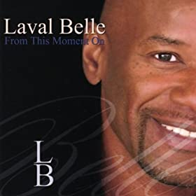 Laval Belle From This Moment On