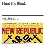 Meet the Black   Stacia L. Brown