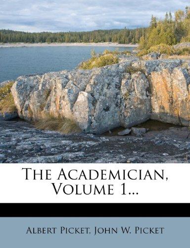 The Academician, Volume 1...