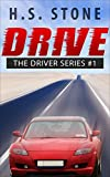 img - for Drive (The Driver Series Book 1) book / textbook / text book