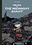 Hilda and the Midnight Giant (Hildafolk)