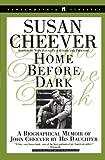 Home Before Dark (Contemporary Classics (Washington Square Press)) (0671028502) by Cheever, Susan