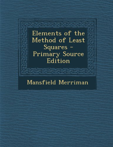Elements of the Method of Least Squares