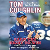 Earn the Right to Win: How Success in Any Field Starts with Superior Preparation Audiobook