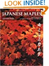 Japanese Maples: Momiji and Kaede