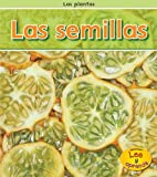 img - for Las semillas (Las plantas) (Spanish Edition) book / textbook / text book