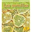 Las semillas (Las plantas) (Spanish Edition)