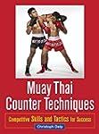 Muay Thai Counter Techniques: Competi...