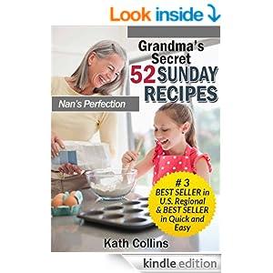 Grandma's Secret 52 Sunday Recipes. Nans Perfection