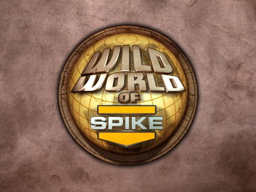 Wild World of Spike