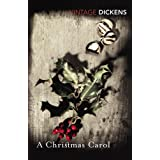 A Christmas Carol (Vintage Classics)by Charles Dickens