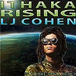 Ithaka Rising: Halcyone Space, Book 2   LJ Cohen